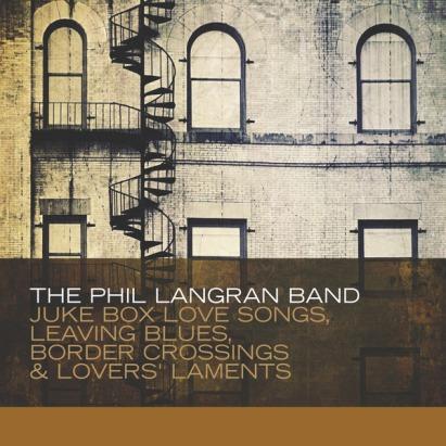 Jukebox Love Songs, Leaving Blues, Border Crossings & Lovers' Laments (2011)